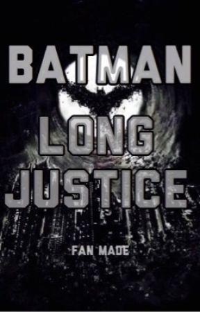 Batman : Long Justice ( Ara verdi ) by E0baRd