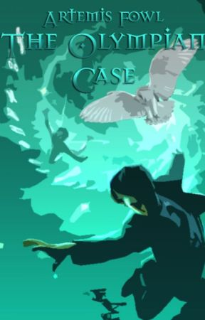 Artemis Fowl: The Olympian Case  by ProdigyZar
