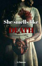 She smells like Death (Teen Wolf) by aishaomran1911