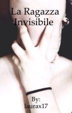 La ragazza invisibile by laurax17