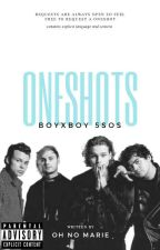 5Sos BoyXBoy Oneshots // Requests Open :) by ohnomarie
