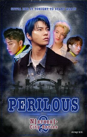 Perilous {Doyoung // NCT au} by stray-kid