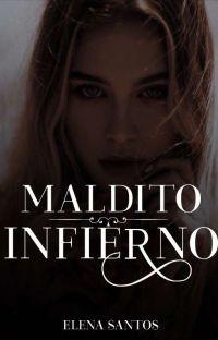Maldito Infierno I (COMPLETA) cover