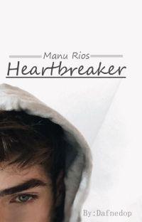 Heartbreaker I Manu Rios cover