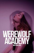 Werewolf Academy by MartinaLouis