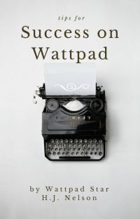 Tips for Success on Wattpad cover