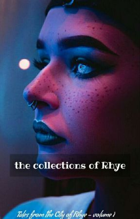From The Collections Of Rhye by styne1