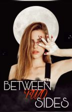 Between Two Sides par WolfyF18