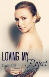 Loving My Reject(BOOK 1 OF TRILOGY) cover