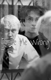 Prove Me Wrong [DRARRY] cover