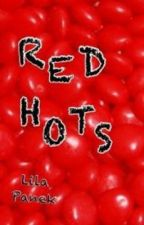 RED HOTS by TheGeekyWizard