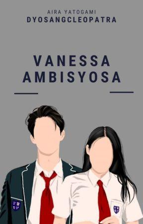Vanessa Ambisyosa by dyosangcleopatra
