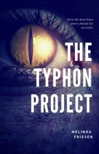The Typhon Project by MelindaFriesen