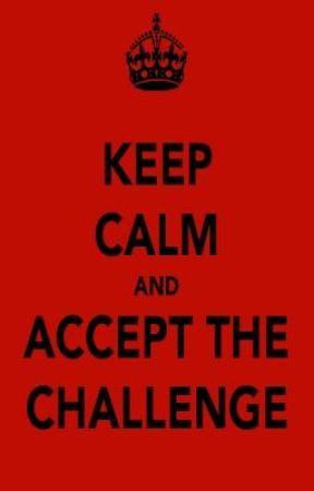 CHALLENGE TIME! by BlackRider19