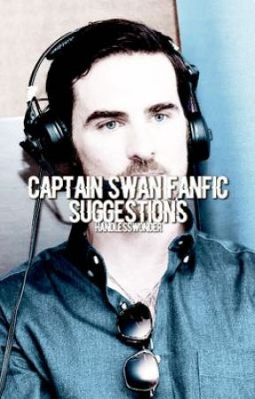 captain swan fanfic suggestions:) by handlesswonder