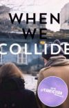 when we collide ✰ l.h. cover