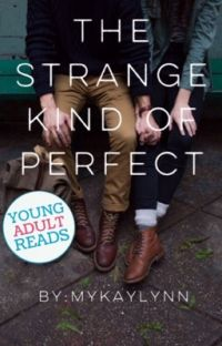 The Strange Kind Of Perfect cover