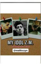 My Idol Z.M. (Instagram Chat)  di malikxzyn