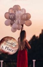 Love With me#wattcialarward2017#icesplinter18 by Starsdiamonts