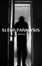 SLEEP PARALYSIS  door Laecuna