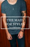 The Maid For Styles cover