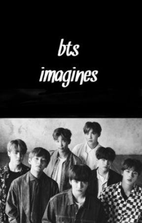 bts imagines [방탄소년단] by dragonmartini