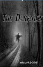 The Darkness by nicci42098