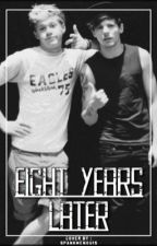 eight years later; nouis by niallstomlinson