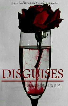 DISGUISES by itsMahiMalik