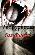 Vampyrerna på Sandhamn av thephantomofbroadway