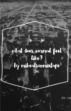 What does normal feel like? -Pll-A Mike Montgomery Love Story by SlytherinMixtape