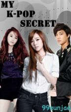 My K-Pop Secret (SNSD, F(x), EXO) {ON HIATUS} by 99eunjae