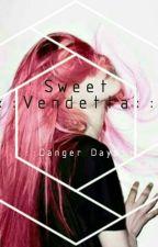 Sweet Vendetta //Danger Days// by hometownromance