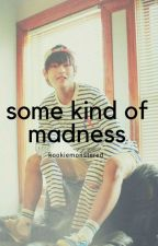 Some kind of madness - KTH x MYG by gochuyoon