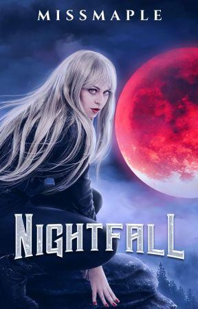 Nightfall by Missmaple