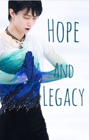 Hope and Legacy (ON HOLD) by tommo_hemmo96