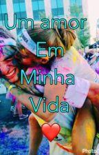 Um Amor Em Minha Vida❤️ by claraofcc