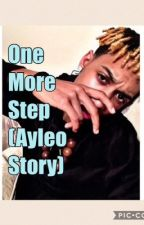 One More Step (Ayleo Story)---------Sequel  to Masked (Mateo Story) by Christa3030