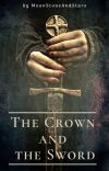 The Crown and the Sword cover