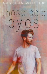Those Cold Eyes ✓ cover