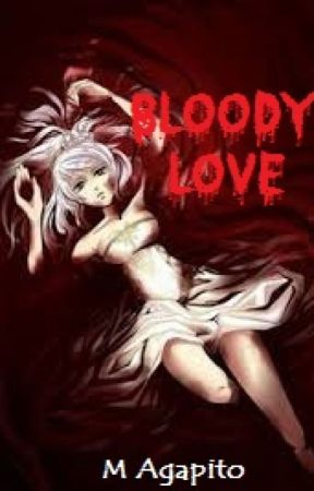 Bloody Love. by MAgapito