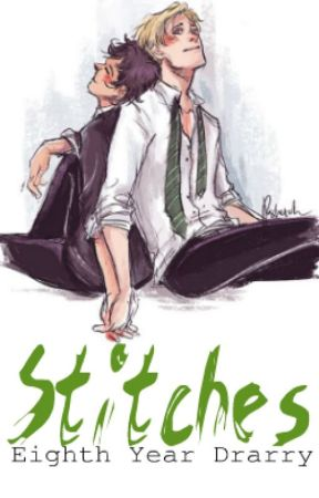 Stitches - Drarry by GhostlyFoxx_