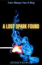 A lost spark found by honeykiwi12