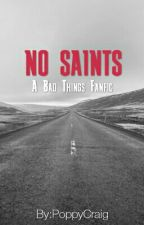 No Saints by PoppyCraig