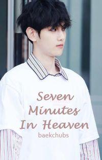Seven Minutes In Heaven ➤ Chanbaek [tłumaczenie] cover