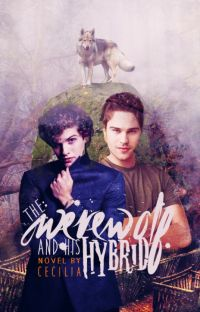 The Werewolf and His Hybrid BoyxBoy COMPLETED cover