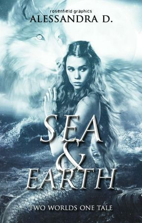 Sea & Earth: Two worlds One tale by MidnightCris93