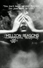 Million Reasons [jb.sg] by jelenagasm