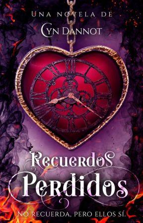Recuerdos Perdidos | Borrador by CynthiaDannot