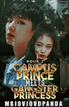 Campus Prince meets Gangster Princess (Book 2) cover